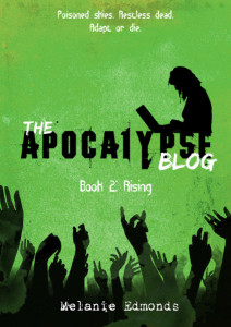 The Apocalypse Blog Book 2: Rising