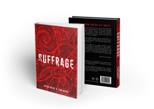 Suffrage, the debut novel from Green & McRae